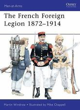Osprey Men-At-Arms 461 French Foreign Legion, 1872-1914 FREE POSTAGE