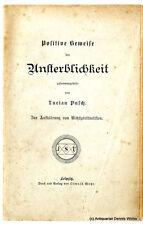 Positive Beweise der Unsterblichkeit v. Lucian Pusch - Verlag Oswald Mutze
