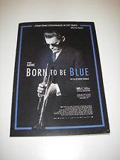 Dossier de presse BORN TO BE BLUE Ethan Hawke Chet Baker