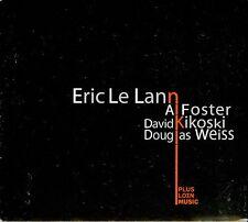 ERIC LE LANN - DAVID KIKOSKY - AL FOSTER - DOUGLAS WEISS