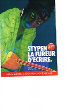 PUBLICITE ADVERTISING  1985   STYPEN     stylo  ACIDULE