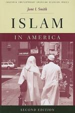 ISLAM IN AMERICA (COLUMBIA CONTEMPORARY AMERICAN RELIGION SERIES) By Jane VG