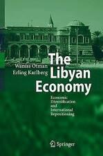 The Libyan Economy: Economic Diversification and International Repositioning, Ka