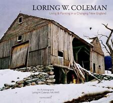 Loring W. Coleman: Living and Painting in a Changing New England