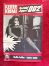 Resi thriller SPECIAL-Agent 002-dollaro calda-fredda acciaio volume 47