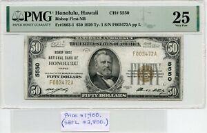 FR. 1803-1 1929 $50 CH #5550 NATL BK NT HONOLULU, HI PMG 25 (SBTL 2,800 10/6)