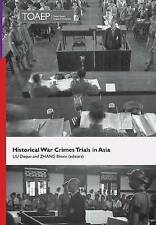 Historical War Crimes Trials in Asia by Torkel Opsahl Academic Epublisher...
