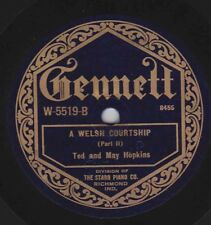 Ted and May Hopkins on 78 rpm Gennett W5519: A Welsh Courtship (2 parts) V