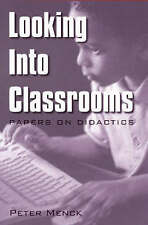 Looking Into Classrooms: Papers on Didactics (Issues in Curriculum-ExLibrary