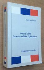 YOURI DOUBININE MOSCOU-PARIS DANS UN TOURBILLON DIPLOMATIQUE Mémoires