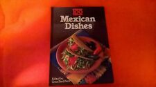 100 MEXICAN DISHES by GRACE TEED KENT HARDBACK IN GREAT CONDITION 1983 1ST EDITN