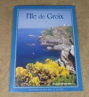 L'ILE DE GROIX - BERNARD DE PARADES - EDITIONS D'ART JOS LE DOARE