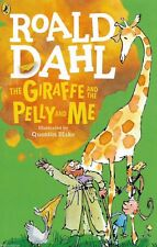Roald Dahl Story Book: THE GIRAFFE AND THE PELLY AND ME - 2016 Artwork - NEW