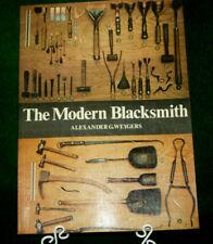 The Modern Blacksmith by Alexander G. Weygers Paperback Illustrated Inv#HK75