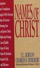 Names Of Christ (Names of... Series), Hurlburt, Charles E., Horton, T. C. C.