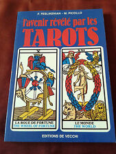 L'AVENIR REVELE PAR LES TAROTS - F. FESLIKENIAN - M. PICOLLO