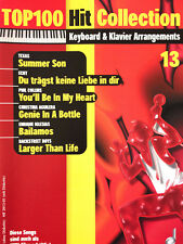 Top 100 Hit Collection 13 - Das Beste aus den Charts - Keyboard, Gitarre, Gesang