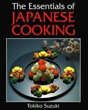 The Essentials of Japanese Cooking, Suzuki, Tokiko, Very Good Book