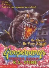 Be Afraid, be Very Afraid (Goosebumps Series 2000) By R. L. Stine
