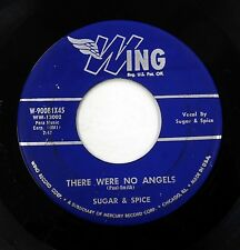 SUGAR & SPICE 45  There were no angels / Don't be a bunny WING Doowop w5136