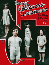 Bestway #205 c.1920 Vintage Patterns Children's' Underwear in Knitting & Crochet