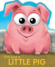 I'm Just a Little Pig by Tide Mill Media