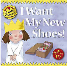I Want My New Shoes! by Tony Ross (Paperback, 2007)