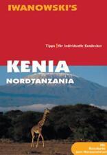 Kenia & Nordtanzania - Reiseführer von Iwanowski von Karl-Wilhelm Berger (2009, Taschenbuch)