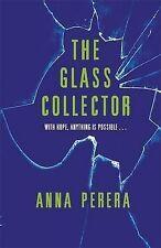 The Glass Collector, Anna Perera