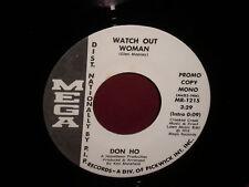 "Don Ho ""Watch Out Woman"" 45 Single WHITE LABEL PROMO Mono/Stereo"
