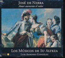 Jose de Nebra Amor Aumenta el Valor CD NEW Los Musicos de su Alteza Gonzalez