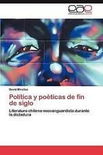 Política y poéticas de fin de siglo: Literatura chilena neovanguardista durante