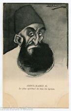 CARICATURE . ABDUL HAMID II . Le plus spirituel des TYRANS