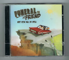 FUNERAL FOR A FRIEND - SEE YOU ALL IN HELL - 2011 - 9 TRACKS - NEUF NEW NEU