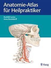 Anatomie-Atlas für Heilpraktiker Runhild Lucius|Anna Brockdorff
