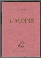 L'Yonne - Quantin - Editions de La Tour Gile - 2000