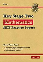 New KS2 Maths SATS Practice Papers: Pack 4 (for the 2020 tests) (CGP KS2 SATs Pr