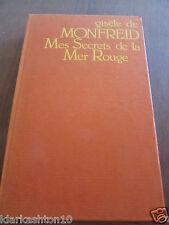 Gisèle de Monfreid: mes secrets de la Mer Rouge/ France-Empire