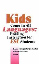 Kids Come in All Languages: Reading Instruction for Esl Students-ExLibrary