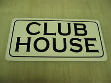 CLUB HOUSE Sign 4 Hunting Room, Pro Shop Golf Course Country Club Fishing Shack