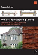 Understanding Housing Defects by Duncan Marshall Fourth Edition