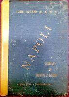 1913 DI GIACOMO, SALVATORE. NUOVA GUIDA DI NAPOLI.: POMPEI-ERCOLANO- STABIA, ETC