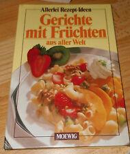 Gerichte mit Früchten aus aller Welt ++ Moewig Verlag