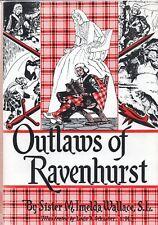 OUTLAWS OF RAVENHURST by SISTER M IMELDA WALLACE Catholic Authors Press 1950 1st