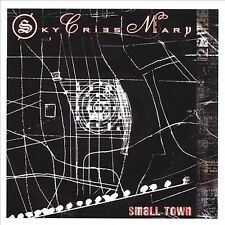 Small Town by Sky Cries Mary (CD Aug-2007, Hoodooh Records) Bonus Video On CD