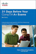 31 Days Before Your  CompTIA A+ Exams by Conry, Benjamin Patrick