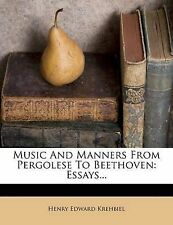 NEW Music And Manners From Pergolese To Beethoven: Essays...