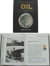 Century in Oil The Shell Transport & Trading Company 1897-1997 well ill. book