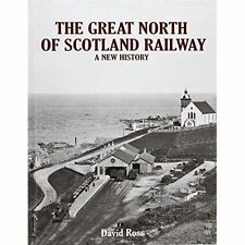 The Great North of Scotland Railway - A New History by David Ross (Hardback,...