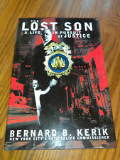 The Lost Son: A Life in Pursuit of Justice by Bernard B. Kerik (2001,Hc) 1st #sr